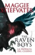 Download La profeca del cuervo (The Raven Boys, #1) books
