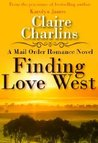 Finding Love West (A Mail Order Romance, #2)