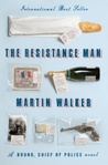The Resistance Man (Bruno, Chief of Police #6)