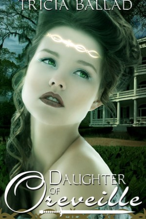 read online Daughter of Oreveille (Oreveille Cycle, #1)