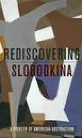 Rediscovering Slobodkina: A Pioneer of American Abstraction