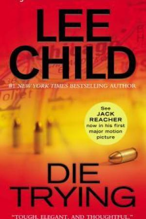 Reading books Die Trying (Jack Reacher, #2)