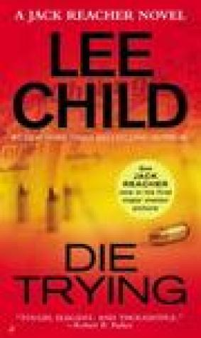 Die Trying (Jack Reacher, #2)