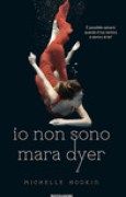 Download Io non sono Mara Dyer (Mara Dyer, #2) books