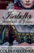 Download Isabella: Braveheart of France books