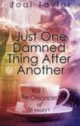 Download Just One Damned Thing After Another (The Chronicles of St Mary's, #1) books