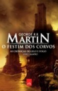 Download O Festim dos Corvos (As Crnicas de Gelo e Fogo, #4) books