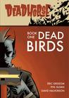 Dead Birds (Deadhorse #1)