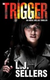 The Trigger (Agent Dallas Thriller, #1)
