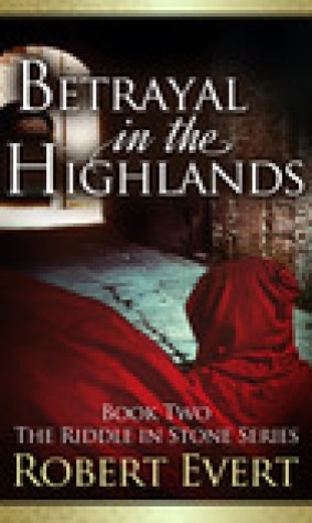 Betrayal in the Highlands (The Riddle in Stone, #2)