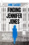 Finding Jennifer Jones (Jennifer Jones, #2)