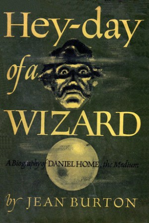 Reading books Heyday of a Wizard: Daniel Home, the medium