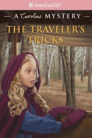 read online The Traveler's Tricks: A Caroline Mystery (American Girl Mysteries)