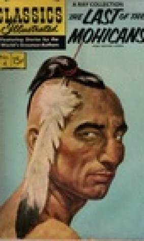 The Last of the Mohicans (Classics Illustrated 4 of 169)