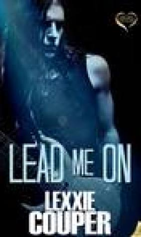 Lead Me On (Heart of Fame, #5)