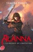 Download Le secret du chevalier (Alanna, #1) books