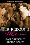Her Rebound Men (Taming the Trio #1)