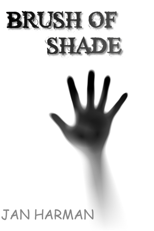 Brush of Shade (The Whisperer's Chronicles, #1)