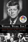 Where Were You? America Remembers the JFK Assassination