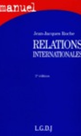 Relations internationales 2e dition