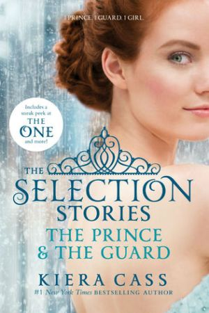 The Selection Stories The Prince The Guard The Selection
