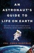 Download An Astronaut's Guide to Life on Earth books