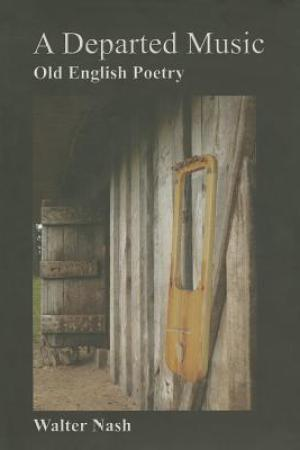 Reading books A Departed Music: Old English Poetry