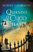 Download Quando o Cuco Chama (Cormoran Strike #1) books