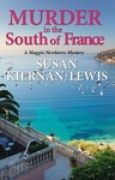 Download Murder in the South of France (Maggie Newberry Mysteries, #1) books