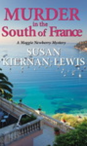 Murder in the South of France (Maggie Newberry Mysteries, #1)