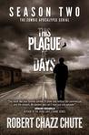 This Plague of Days (Season 2)