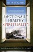 Download Emotionally Healthy Spirituality: Unleash a Revolution in Your Life In Christ pdf / epub books