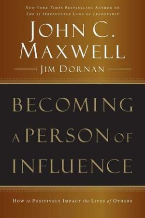 Reading books Becoming a Person of Influence: How to Positively Impact the Lives of Others
