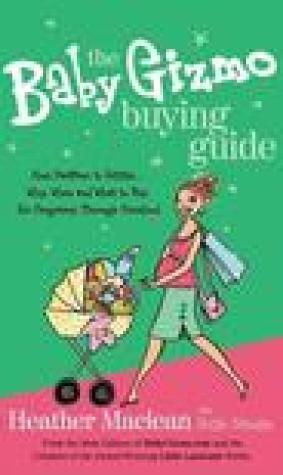 The Baby Gizmo Buying Guide: What to Buy When You're Expecting