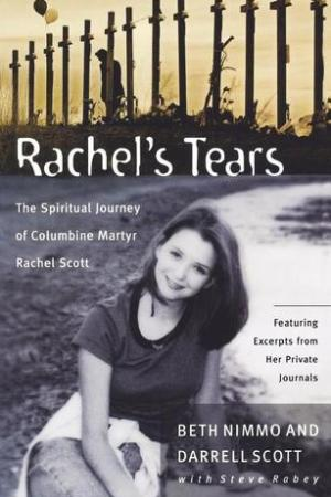 Reading books Rachel's Tears: The Spiritual Journey of Columbine Martyr Rachel Scott