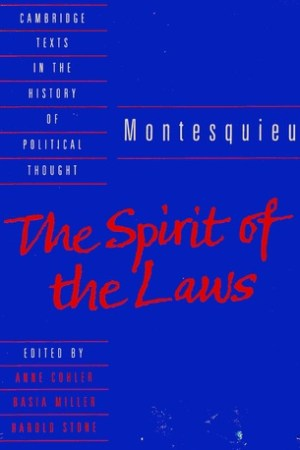 Reading books The Spirit of the Laws (Cambridge Texts in the History of Political Thought)