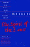 The Spirit of the Laws (Cambridge Texts in the History of Political Thought)