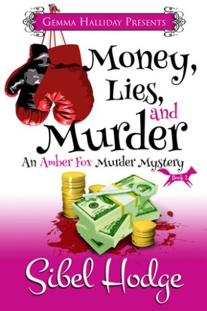 Reading books Money, Lies, and Murder (Amber Fox, #2)