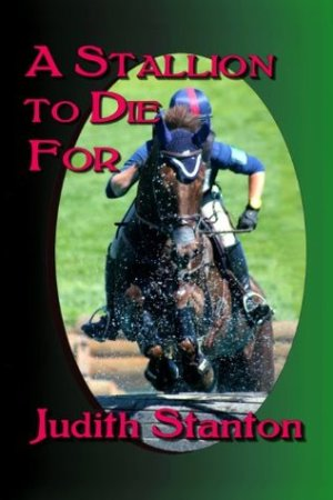 Reading books A Stallion to Die for: An Equestrian Suspense