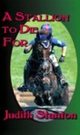 A Stallion to Die for: An Equestrian Suspense