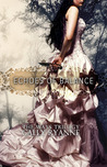 Echoes of Balance (The Ways Trilogy, #1)
