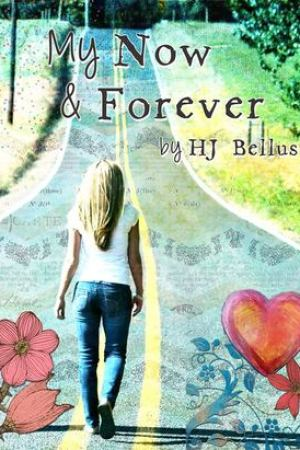read online My Now & Forever (My Way, #1)