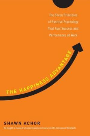 Reading books The Happiness Advantage: The Seven Principles of Positive Psychology That Fuel Success and Performance at Work