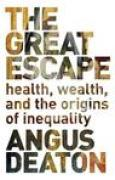 Download The Great Escape: Health, Wealth, and the Origins of Inequality pdf / epub books
