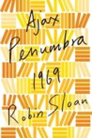 read online Ajax Penumbra 1969 (Mr. Penumbra's 24-Hour Bookstore, #0.5)