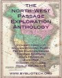 The North West Passage Exploration Anthology: The Personal Accounts of the Explorers of the North-West Passage