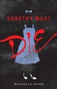 Download Dorothy Must Die (Dorothy Must Die, #1) books