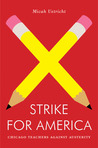 Strike for America: Chicago Teachers Against Austerity