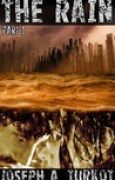 Download The Rain - Part 1 (A Post-Apocalyptic Story) pdf / epub books