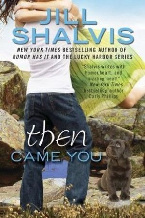 Reading books Then Came You (Animal Magnetism, #5)